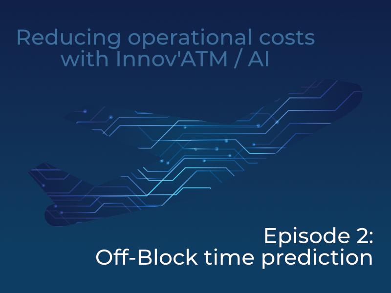 Episode 2: Off Block time prediction